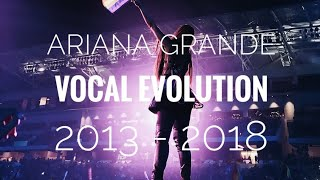 Ariana Grande CAN'T SING ANYMORE? Vocal EVOLUTION 2013 - 2018