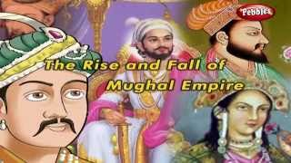 Rise and Fall of Mughal Empire | History of India in English | Indian History | Documentary