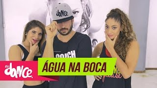 Mc Tati Zaqui - Água Na Boca - FitDance - 4k | Coreografia | Choreography