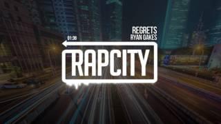 Ryan Oakes - Regrets (Prod. Ghost Beats)