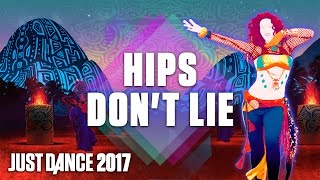 Just Dance 2017: Hips Don't Lie by Shakira Ft. Wyclef Jean- Official Track Gameplay [US]