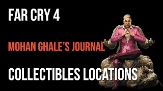 Far Cry 4 Walkthrough Mohan Ghale's Journal Collectibles Guide