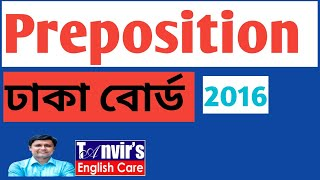 HSC - Dhaka Board - 2016 - Preposition