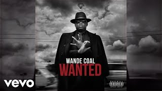 Wande Coal - Monster [Official Audio]