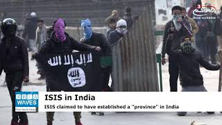 "ISIS claims ""Province"" in India for first time"