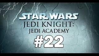 Star Wars Jedi Knight Jedi Academy - Playthrough Part 22 - Final Battle for Korriban