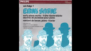 Erik Satie early pianoworks - Reinbert de Leeuw - part 1 (full album)