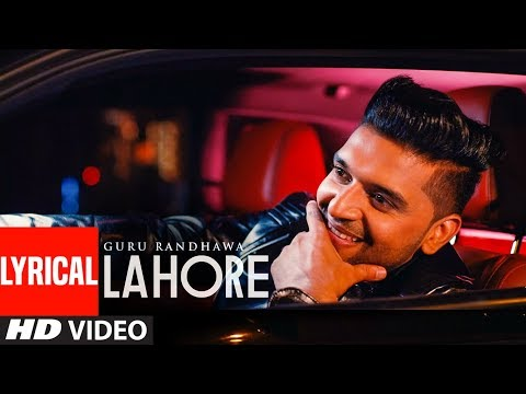 Xxx Mp4 Guru Randhawa Lahore Video Song Lyrics Bhushan Kumar Vee DirectorGifty T Series 3gp Sex