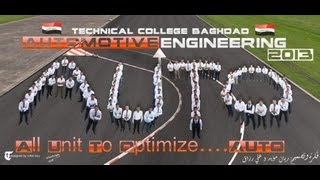 اجمل لحظات قسم هندسة السيارات   الكلية التقنية الهندسية   بغداد  دورة 2013