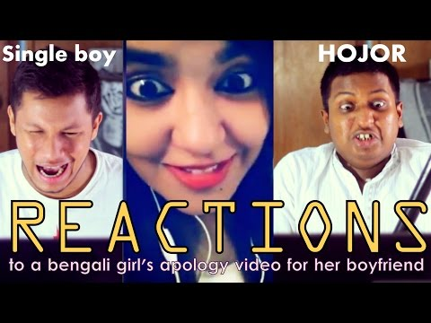 Reactions to a bengali girl's apology video for her BF!