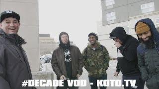 #DECADE RECAP - VOD AT KOTD.TV