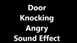 Door Knocking Angry Sound Effect