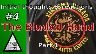 Thoughts on The Bladed Hand documentary  - Agos The Flow #4 Pt. 1
