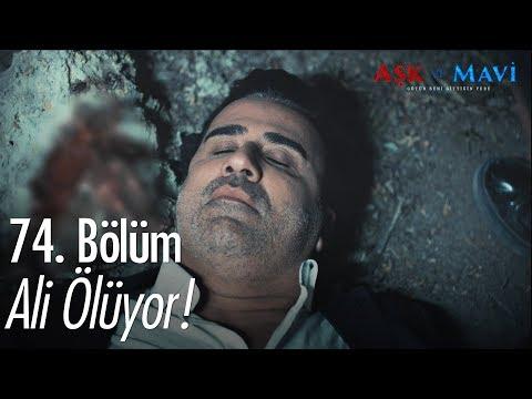 Xxx Mp4 Ali ölüyor Aşk Ve Mavi 74 Bölüm 3gp Sex