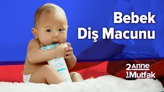 Bebek Diş Macunu Nasıl Olmalı? Hangi Sıklıkla Kullanılmalı? #12 | Bebek Gelişimi ve Bebek Sağlığı