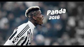 Paul Pogba - Desiigner Panda I Skills & Goals I 2016 HD