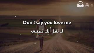 Don't Say You Love Me - Fifth Harmony مترجمة عربي