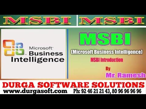 Microsoft Business Intelligence(MSBI) Introduction by Ramesh