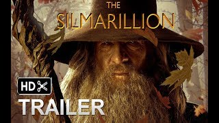 The Silmarillion movie Trailer #1  2018 EXCLUSIVE , Hugo Weaving , Ian McKellen   - (fan made)