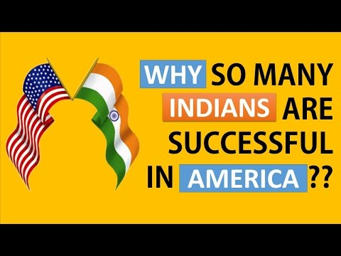 watch Why Indians are successful in america?
