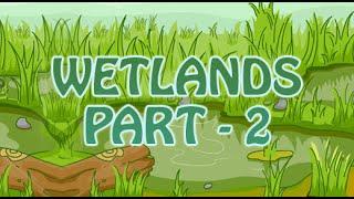 Lands   Wetlands   Water Lands   2D Animated   Part 2