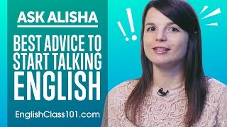 Best Advice to Start Talking English