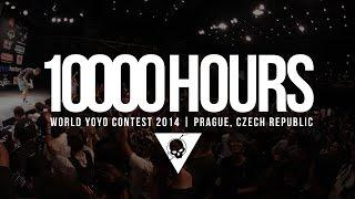 10 000 HOURS   World Yoyo Contest 2014