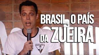 OS BRASILEIROS, A ZUEIRA E O NEYMAR - STAND UP COMEDY - NIL AGRA