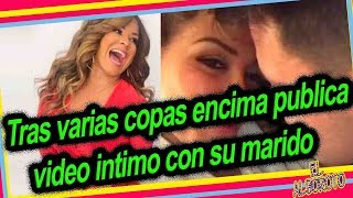 Escandaliza las redes, por publicar video intimo con su marido. Carolina Sandoval