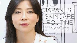 Japanese Skincare Routine - Night time ~Shiho Arai~/スキンケアルーティン