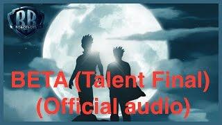 Beta (Got Talent Final) - Robotboys - (Official audio)