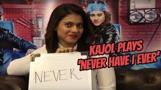 Kajol Plays The Never Have I Ever Game!