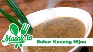 Bubur Kacang Hijau - Green Bean Porridge | Jajanan #008