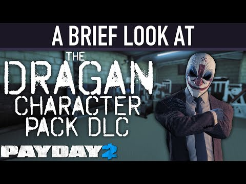 Xxx Mp4 A Brief Look At The Dragan Character Pack DLC PAYDAY 2 3gp Sex