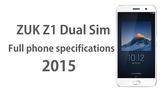 Lenovo Zuk Z1 - Full phone specifications 2015