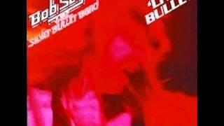 LET IT ROCK by BOB SEGER & THE SILVER BULLET BAND