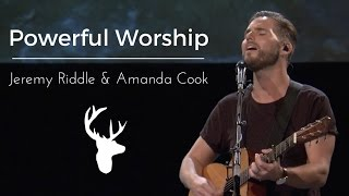 Bethel Music | Jeremy Riddle & Amanda Cook | Powerful Worship