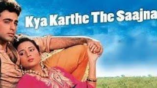 Kya karte the sajna WhatsApp status video song