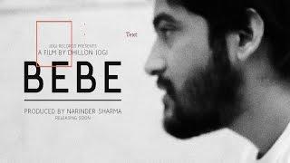 BEBE ! A Short Punjabi Movie By Dhillon Jogi ! 2015