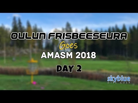 Oulun Frisbeeseura goes AMASM 2018, Day 2
