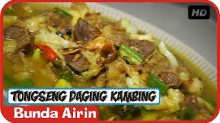 Tongseng Daging Kambing Enak Empuk - Resep Masakan Tradisional Indonesia - Bunda Airin