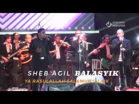 Ya Rasulallah Salamun Alaik Sheb Agil Balasyik Terbaru 2017 Sholawat Lagu Arab Gambus