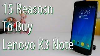 15 Reasons To Buy Lenovo K3 Note- Crisp Review