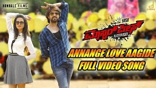 Masterpiece - Annange Love Aagidhe Kannada Movie Song Video | Yash | V Harikrishna