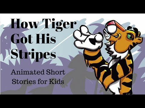 How Tiger Got His Stripes Animated Stories for Kids