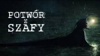 Potwór z szafy - Creepypasta [LEKTOR PL]