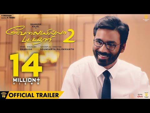 Velai Illa Pattadhaari 2 - Official Trailer   Dhanush, Kajol, Amala Paul   Soundarya Rajinikanth