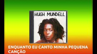 TRADUÇAO: Hugh Mundell -  My Mind(Minha mente). MELO DE VALERIA.