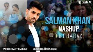 SALMAN KHAN MASHUP - DJ DHARAK
