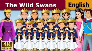 The Wild Swans in English - Bedtime Story For Children - Kids Stories - 4K UHD - English Fairy Tales